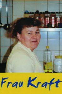 Frau Kraft (Küchen-Team)